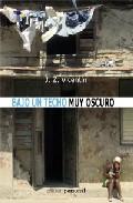Portada de BAJO UN TECHO MUY OSCURO