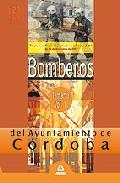 Portada de BOMBEROS DEL AYUNTAMIENTO DE CORDOBA. TEMARIO VOL. I