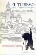 Portada de EL TURISMO: ASPECTOS INSTITUCIONALES Y ACTIVIDAD ADMINISTRATIVA