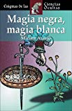 Portada de MAGIA NEGRA, MAGIA BLANCA