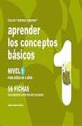 Portada de APRENDER LOS CONCEPTOS BASICOS NIVEL 1: PARA NIÑOS DE 3 AÑOS