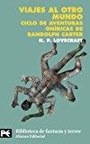 Portada de VIAJES AL OTRO MUNDO: CICLO DE AVENTURAS ONIRICAS DE RANDOLPH CARTER