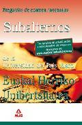 Portada de SUBALTERNOS DE LA UNIVERSIDAD DEL PAIS VASCO-EUSKAL HERRIKO UNIBERTSITATEA: PREGUNTAS DE EXAMEN RAZONADAS