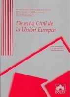 Portada de DERECHO CIVIL DE LA UNION EUROPEA: ADAPTADO AL TRATADO DE LISBOA (4ª ED.)