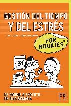 Portada de GESTIÓN DEL TIEMPO Y DEL ESTRÉS FOR ROOKIES (EBOOK)