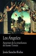 Portada de LOS ANGELES: APUNTES DE LA ENSEÑANZA DE SANTO TOMAS