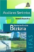 Portada de AUXILIARES SANITARIOS DE LA DIPUTACION FORAL DE BIZKAIA : T EMARIO ESPECIFICO