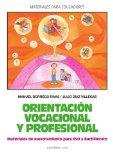 Portada de ORIENTACION VOCACIONAL Y PROFESIONAL, MATERIALES DE ASESORIAMIENTO PARA ESO Y BACHILLERATO