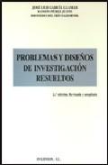 Portada de PROBLEMAS Y DISEÑOS DE INVESTIGACION RESUELTOS