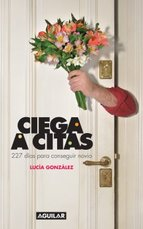 Portada de CIEGA A CITAS (EBOOK)