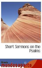 Portada de SHORT SERMONS ON THE PSALMS