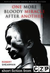 Portada de ONE MORE BLOODY MIRACLE AFTER ANOTHER