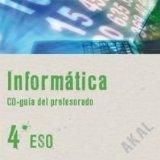 Portada de INFORMÁTICA 4º ESO. CD-GUÍA DEL PROFESORADO