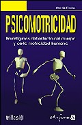 Portada de PSICOMOTRICIDAD: PARADIGMAS DEL ESTUDIO DEL CUERPO Y DE LA MOTRICIDAD HUMANA