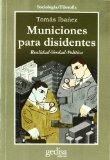 Portada de MUNICIONES PARA DISIDENTES: REALIDAD-VERDAD-POLITICA