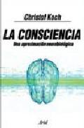 Portada de LA CONSCIENCIA: UNA APROXIMACION NEUROBIOLOGICA
