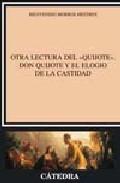 Portada de OTRA LECTURA DEL QUIJOTE: DON QUIJOTE Y EL ELOGIO DE LA CASTIDAD