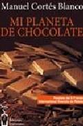Portada de MI PLANETA DE CHOCOLATE