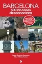 Portada de BARCELONA 500 RINCONES DESCONOCIDOS (EBOOK)