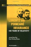 Portada de LORENTZ AND POINCARE INVARIANCE: V. 8: 100 YEARS OF RELATIVITY (ADVANCED SERIES ON THEORETICAL PHYSICAL SCIENCE)