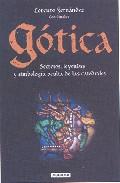 Portada de GOTICA: SECRETOS, LEYENDAS Y SIMBOLOGIA DE LAS CATEDRALES