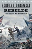 Portada de REBELDE: CRONICAS DE STARBUCK I