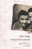 Portada de TWO RINGS: A STORY OF LOVE AND WAR
