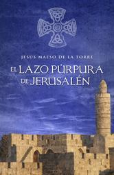 Portada de EL LAZO PÚRPURA DE JESUSALÉN