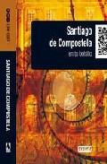 Portada de SANTIAGO DE COMPOSTELA 2010 EN TU BOLSILLO