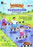 Portada de QUE PUEDO HACER CUANDO REFUNFUÑO DEMASIADO: UN LIBRO PARA AYUDAR A LOS NIÑOS A SUPERAR EL NEGATIVISMO