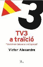 Portada de TV3 A TRAÏCIÓ. (EBOOK)