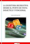 Portada de LA ESCRITURA RECREATIVA DESDE EL PUNTO DE VISTA DIDÁCTIVO Y FUNCIONAL