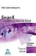 Portada de PERSONAL NO SANITARIO DEL SERVICIO CANTABRO DE SALUD. GRUPO E. T EMARIO COMUN  Y TEST