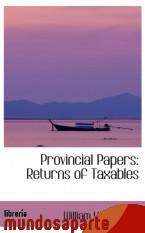 Portada de PROVINCIAL PAPERS: RETURNS OF TAXABLES