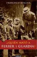 Portada de ¿QUIÉN MATÓ A FERRER I GUARDIA? (EBOOK)