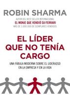 Portada de EL LÍDER QUE NO TENÍA CARGO