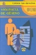 Portada de VIOLENCIA DE GENERO: CONOCE TUS DERECHOS
