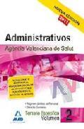 Portada de ADMINISTRATIVOS DE LA AGENCIA VALENCIANA DE SALUD. TEMARIO ESPECIFICO VOLUMEN II