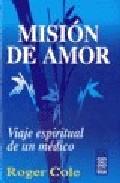 Portada de MISION DE AMOR: VIAJE ESPIRITUAL DE UN MEDICO