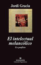 Portada de EL INTELECTUAL MELANCÓLICO