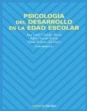 Portada de PSICOLOGIA DEL DESARROLLO EN LA EDAD ESCOLAR