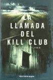 Portada de LA LLAMADA DEL KILL CLUB