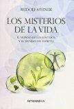 Portada de LOS MISTERIOS DE LA VIDA: EL MUNDO DE LOS SENTIDOS Y EL MUNDO DELESPIRITU