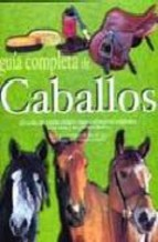 Portada de GUIA COMPLETA DE CABALLOS