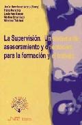 Portada de LA SUPERVISION: UN SISTEMA DE ASESORAMIENTO Y ORIENTACION PARA LAFORMACION Y EL TRABAJO