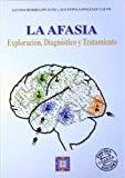 Portada de LA AFASIA: DIAGNOSTICO Y TRATAMIENTO