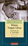 Portada de MARIO VARGAS LLOSA: NOVELAS Y TEATRO O.C. IV