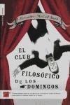 Portada de EL CLUB FILOSOFICO DE LOS DOMINGOS