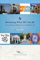 Portada de BECOMING WHAT WE CAN BE: STORIES OF COMMUNITY DEVELOPMENT IN WASHINGTON, DC