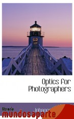 Portada de OPTICS FOR PHOTOGRAPHERS